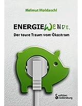 Energiewende. Der Teure Traum Vom Okostrom