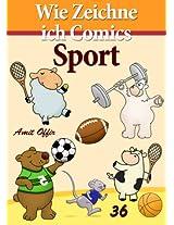Zeichnen Bücher: Wie Zeichne ich Comics - Sport (Zeichnen für Anfänger Bücher 36) (German Edition)