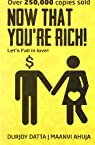 Now That You're Rich!: Let's Fall in Love!