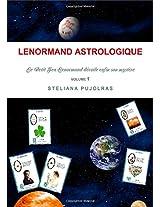 Lenormand Astrologique Le Petit Jeu Lenormand Devoile Enfin Son Mystere Volume 1