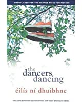 The Dancers Dancing: A Powerful Coming-of-Age Novel