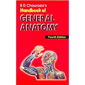 BD Chaurasia's Handbook of General Anatomy
