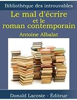 Le mal d'écrire et le roman contemporain (Bibliothèque des introuvables) (French Edition)