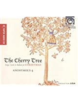 The Cherry Tree - Songs, Carols & Ballads for Christmas (Anonymous 4)