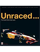 Unraced ...: Formula One's lost cars