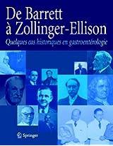 De Barrett à Zollinger-Ellisson: Quelques cas historiques en gastroentérologie