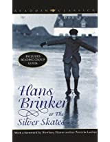 Hans Brinker or the Silver Skates (Aladdin Classics)