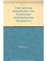 Stutz Data Processing In Medicine - Internationale     *klassifikation*krankheiten Revised 2ed