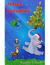 Jonnen Joulupäivä: Suloinen joulutarina tuhmasta elefantin poikasesta (Finnish Jonne Book 2) (Finnish Edition)