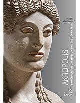 Akropolis (German Language Edition): Einfuhrung in Das Museum Und Die Denkmaler (Beihefte Berliner Theologische Zeitschrift)