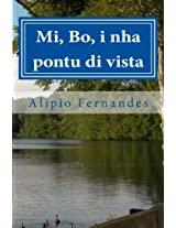 Mi, Bo, I Nha Pontu Di Vista: Puemas, Ditadus I Storias Pisual. Inspirasional I Motivasional.: Volume 2