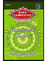 Ragavaibhavam - Hamsadwani/Bhairavi