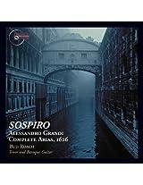 Alessandro Grandi - Sospiro - Complete Arias, 1626