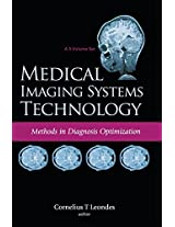 Medical Imaging Systems Technology: Methods in Diagnosis Optimization Vol.4