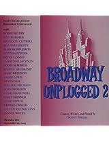 Broadway Unplugged 2