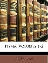 Pisma, Volumes 1-2