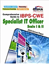 Comprehensive Guide to IBPS-CWE Specialist IT Officer Scale I & II (Old Edition)