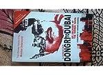 Dongri to Dubai (Six Decades of The Mumbai Mafia)
