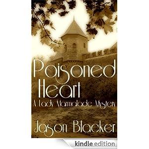 Poisoned Heart (A Lady Marmalade Mystery)
