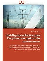 L''Intelligence Collective Pour L''Emplacement Optimal Des Condensateurs (Omn.Univ.Europ.)