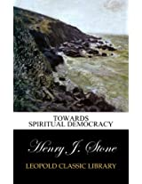 Towards spiritual democracy