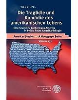 Die Tragodie Und Komodie Des Amerikanischen Lebens: Eine Studie Zu Zuckermans Amerika in Philip Roths Amerika-trilogie (American Studies - a Monograph Series)