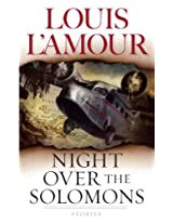Night Over the Solomons: Stories