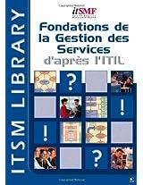 Foundations De La Gestion Des Services Dapres ITIL (French Version)