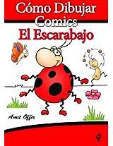 Cómo Dibujar Comics: El Escarabajo (Libros de Dibujo nº 9) (Spanish Edition)