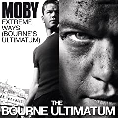 EXTREME WAYS(BOURNE'S ULTIMATUM)