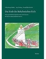 Das Ende Des Babylonischen Exils: Kulturgeschichtliche Epochenwende in Der Literatur Der Letzten Irakisch-judischen Autoren