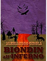 Biondin all'Inferno (Extradimensional Weird West Vol. 2) (Italian Edition)