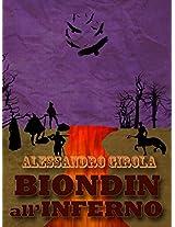 Biondin all'Inferno (Extradimensional Weird West Vol. 2) (Italian Edition)