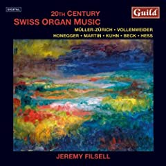 20th Century Swiss Organ Music