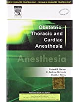 Obstetric, Thoracic and Cardiac Anesthesia
