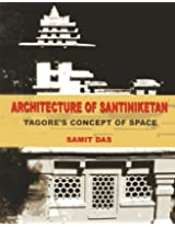 Architecture of Santiniketan: Tagore's Concept of Space