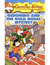 Geronimo and the Gold Medal Mystery: 33 (Geronimo Stilton)