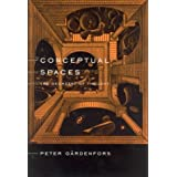 Conceptual Spaces: The Geometry of Thought (Bradford Books)Peter Gaerdenfors�ɂ��