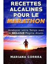 Recettes Alcalines Pour Le Marathon: Ameliorez Votre Temps Avec Le Meilleur Regime Alcalin