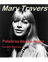 Mary Travers - A Woman's Words: Spanish Language Version (Spanish Edition)