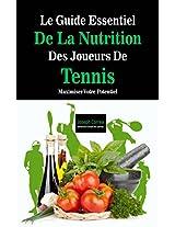 Le Guide Essentiel De La Nutrition Des Joueurs De Tennis: Maximiser Votre Potentiel (French Edition)