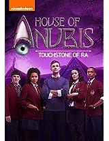 House of Anubis: Touchstone of Ra