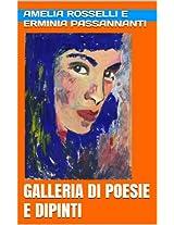 Amelia Rosselli e Erminia Passannanti. Galleria di Poesie e Dipinti.