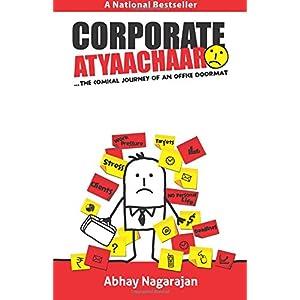 Corporate Atyaachaar: The Comical Journey of an Office Doormat