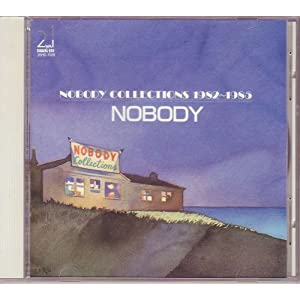 NOBODY COLLECTIONS 1982〜1985
