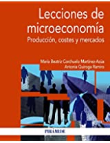 Lecciones de microeconomía / Microeconomics Lessons: Producción, Costes Y Mercados / Production, Costs and Markets