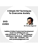 5 Simple NLP Techniques To Overcome Anxiety, DVD