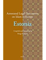 Annotated Legal Documents on Islam in Europe: Estonia: 5
