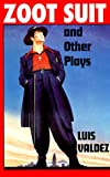 Zoot Suit and Other Plays [ペーパーバック]