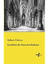 Geschichte der Deutschen Baukunst (German Edition)